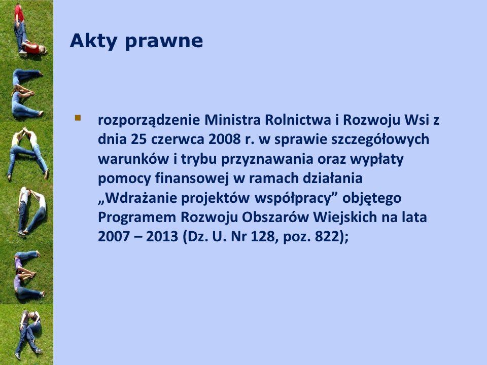 Akty prawne rozporządzenie Ministra Rolnictwa i Rozwoju Wsi z dnia 25 czerwca 2008 r. w sprawie szczegółowych warunków i trybu przyznawania oraz wypła
