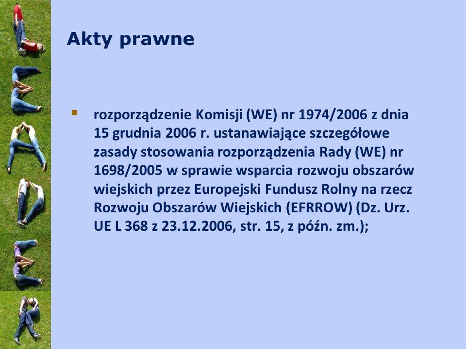 Akty prawne rozporządzenie Komisji (WE) nr 1974/2006 z dnia 15 grudnia 2006 r. ustanawiające szczegółowe zasady stosowania rozporządzenia Rady (WE) nr