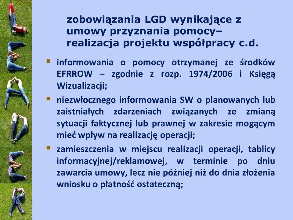 zobowiązania LGD wynikające z umowy przyznania pomocy– realizacja projektu współpracy c.d. informowania o pomocy otrzymanej ze środków EFRROW – zgodni