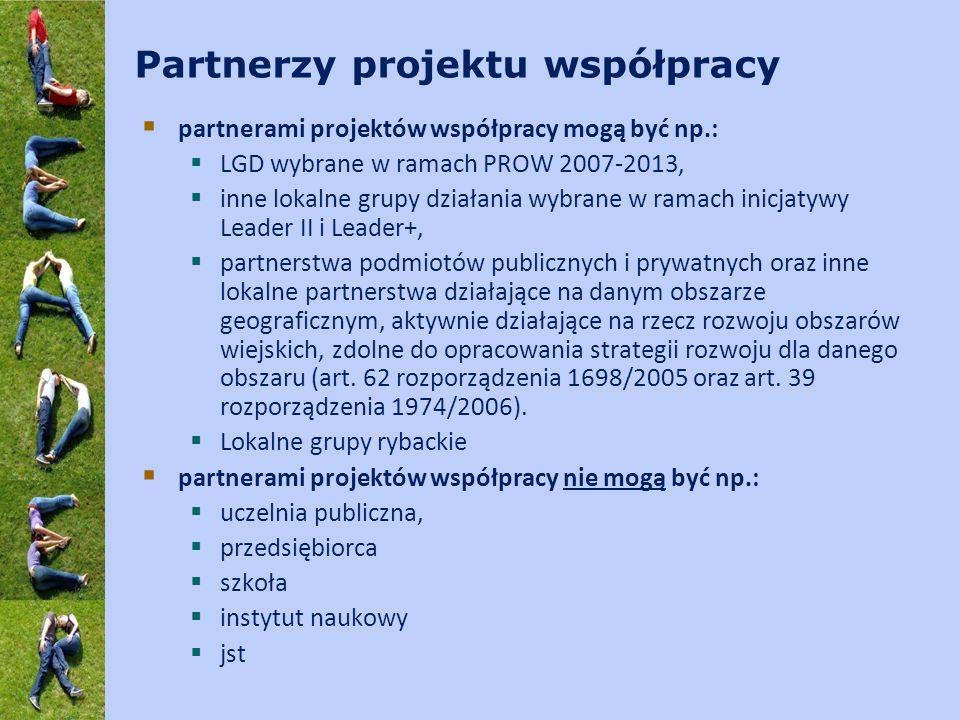 Partnerzy projektu współpracy partnerami projektów współpracy mogą być np.: LGD wybrane w ramach PROW 2007-2013, inne lokalne grupy działania wybrane