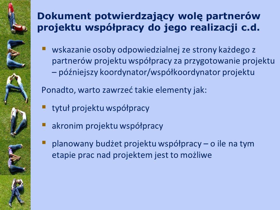 Dokument potwierdzający wolę partnerów projektu współpracy do jego realizacji c.d. wskazanie osoby odpowiedzialnej ze strony każdego z partnerów proje