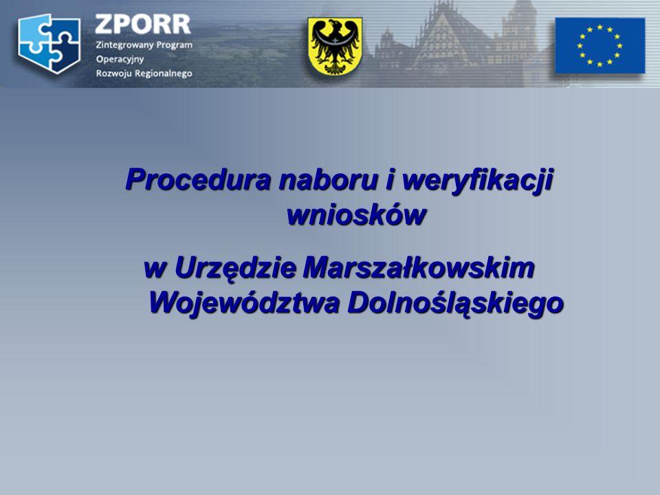 Procedura naboru i weryfikacji wniosków w Urzędzie Marszałkowskim Województwa Dolnośląskiego