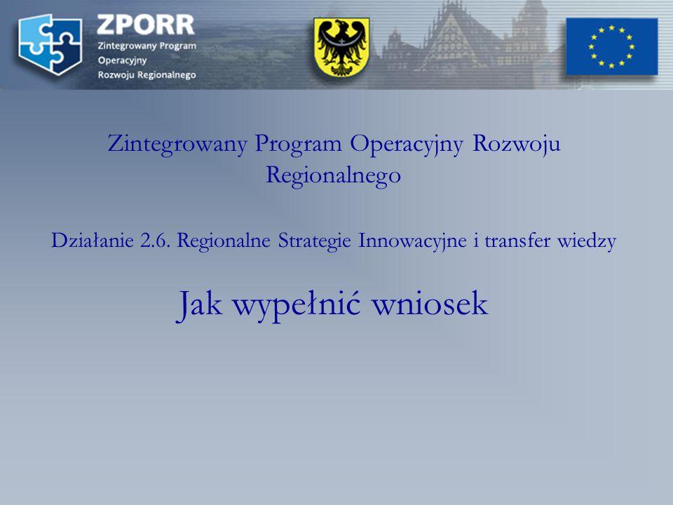 Zintegrowany Program Operacyjny Rozwoju Regionalnego Działanie 2.6.