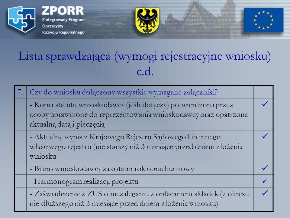 Lista sprawdzająca (wymogi rejestracyjne wniosku) c.d.