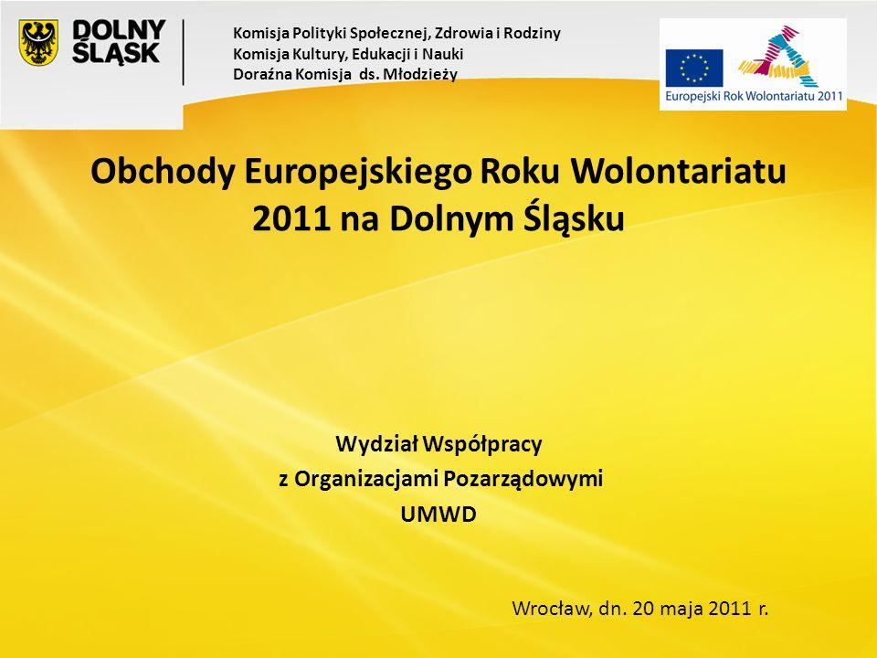 Na wniosek Komisji Europejskiej jesienią 2009 Rada UE ogłosiła rok 2011 Europejskim Rokiem Wolontariatu i Aktywności Obywatelskiej.