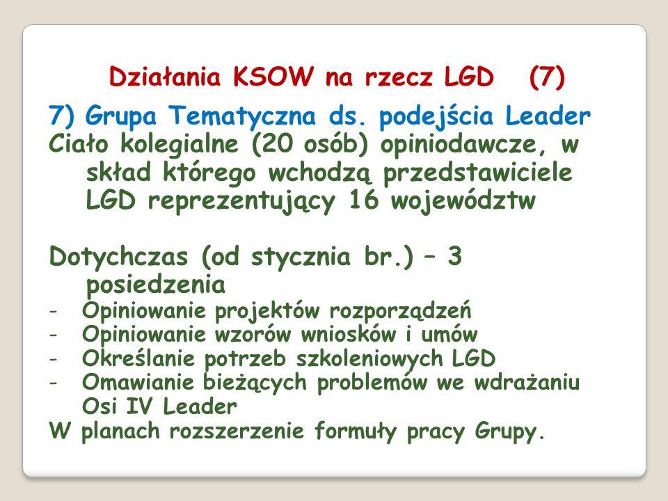 7) Grupa Tematyczna ds. podejścia Leader Ciało kolegialne (20 osób) opiniodawcze, w skład którego wchodzą przedstawiciele LGD reprezentujący 16 wojewó