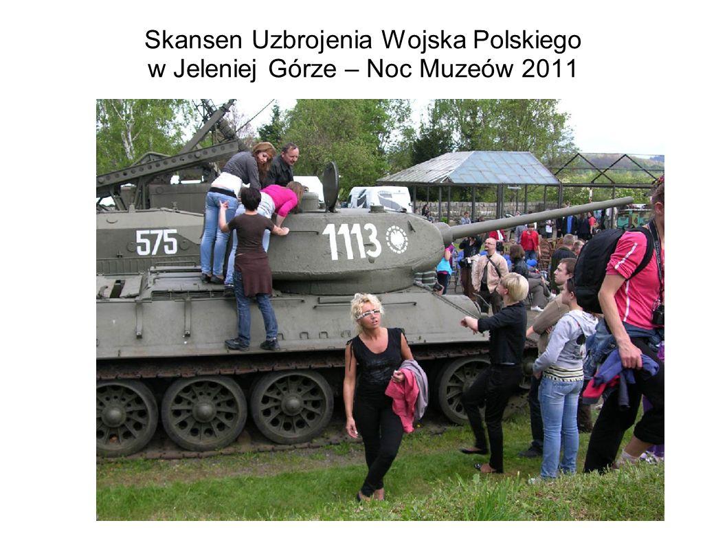 Skansen Uzbrojenia Wojska Polskiego w Jeleniej Górze – Noc Muzeów 2011