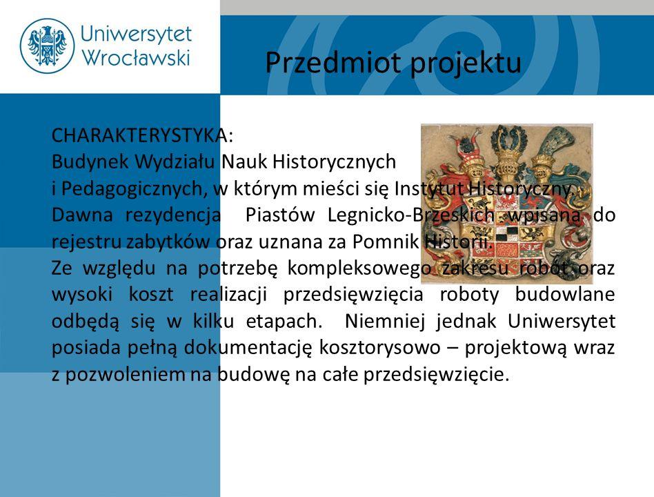 CHARAKTERYSTYKA: Budynek Wydziału Nauk Historycznych i Pedagogicznych, w którym mieści się Instytut Historyczny. Dawna rezydencja Piastów Legnicko-Brz