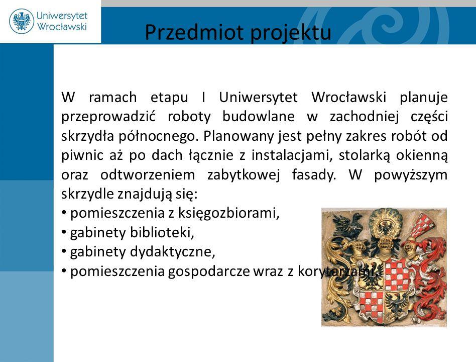 W ramach etapu I Uniwersytet Wrocławski planuje przeprowadzić roboty budowlane w zachodniej części skrzydła północnego. Planowany jest pełny zakres ro