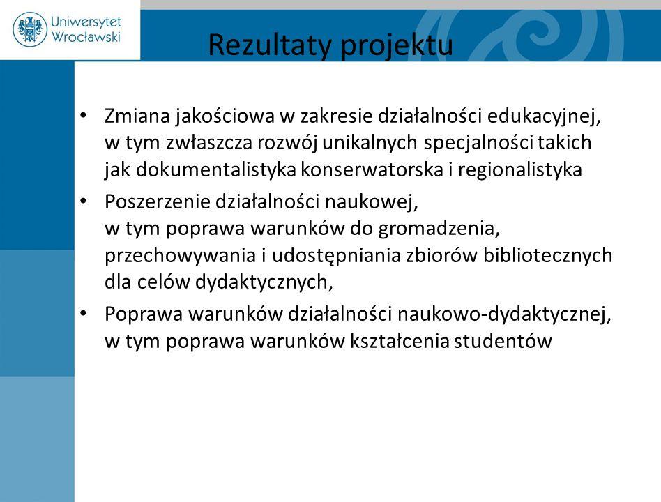 Rezultaty projektu Zmiana jakościowa w zakresie działalności edukacyjnej, w tym zwłaszcza rozwój unikalnych specjalności takich jak dokumentalistyka k
