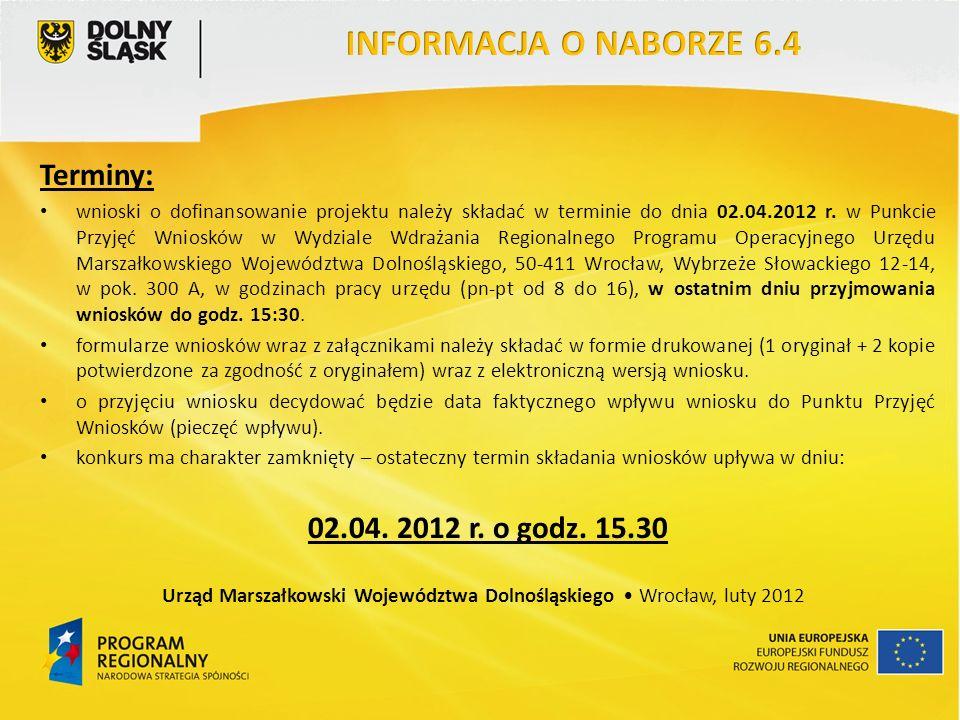 Terminy: wnioski o dofinansowanie projektu należy składać w terminie do dnia 02.04.2012 r.