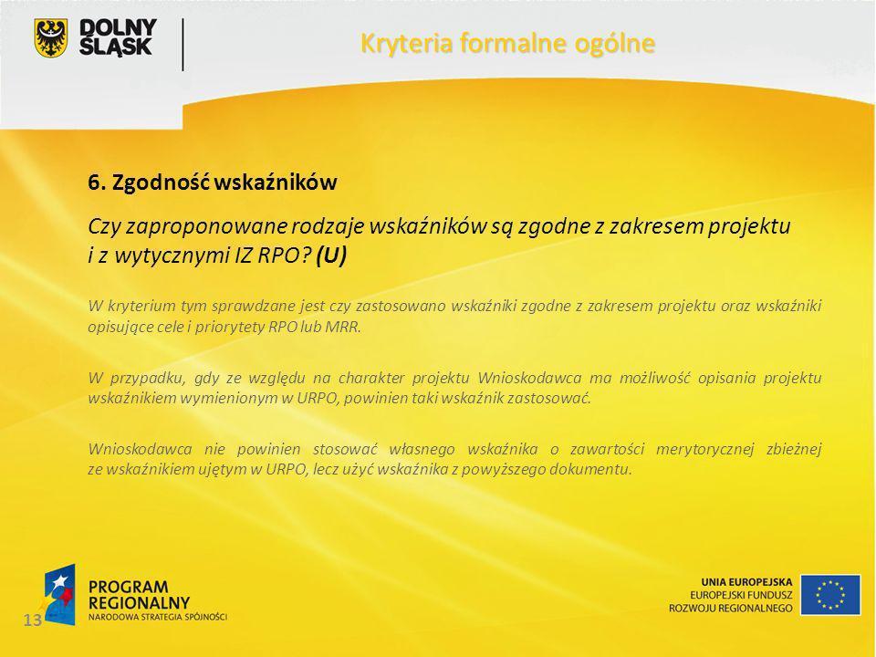 13 Kryteria formalne ogólne 6.