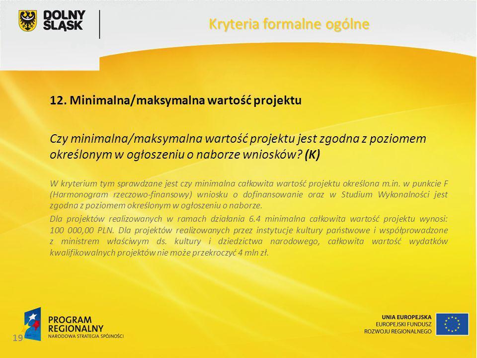 19 Kryteria formalne ogólne 12.
