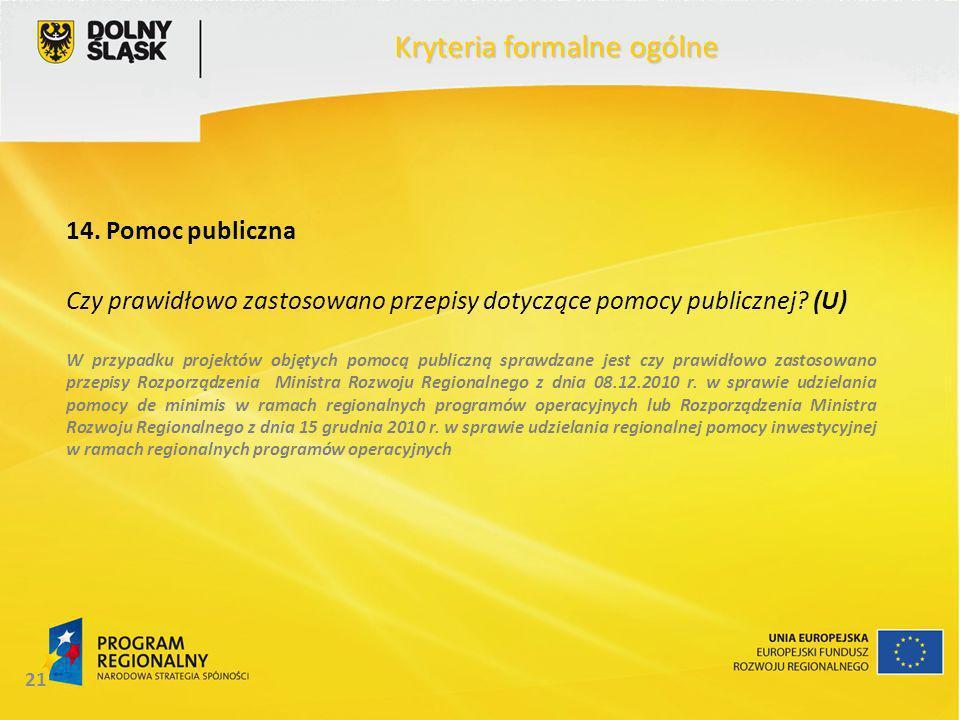 21 Kryteria formalne ogólne 14.