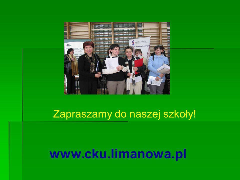 Zapraszamy do naszej szkoły! www.cku.limanowa.pl