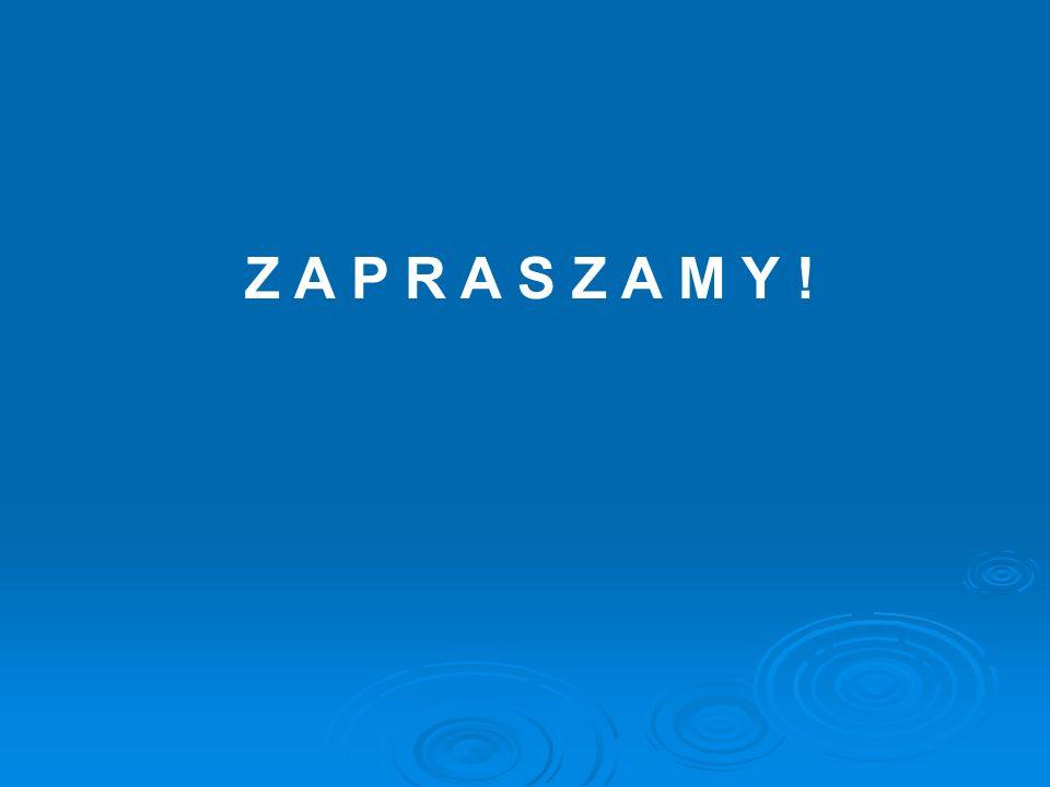Z A P R A S Z A M Y !
