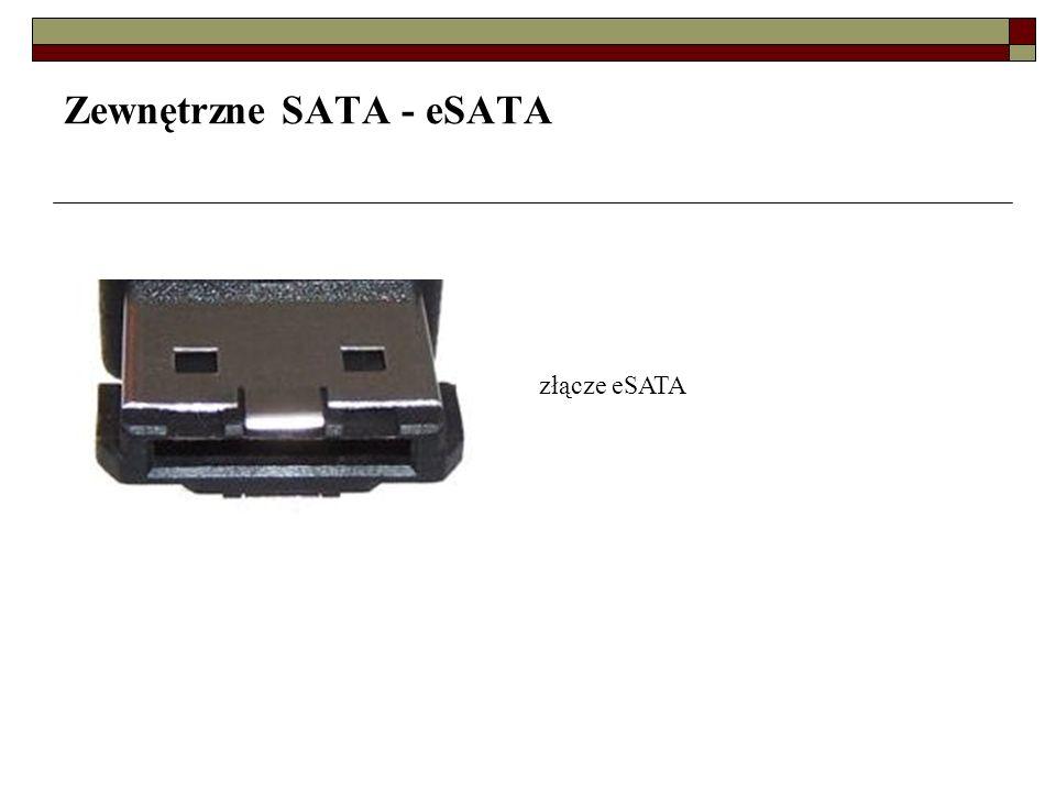 Zewnętrzne SATA - eSATA złącze eSATA