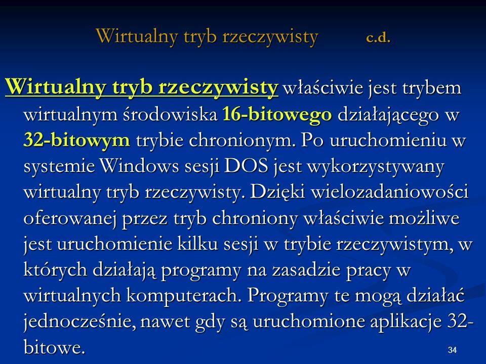 34 Wirtualny tryb rzeczywisty c.d.