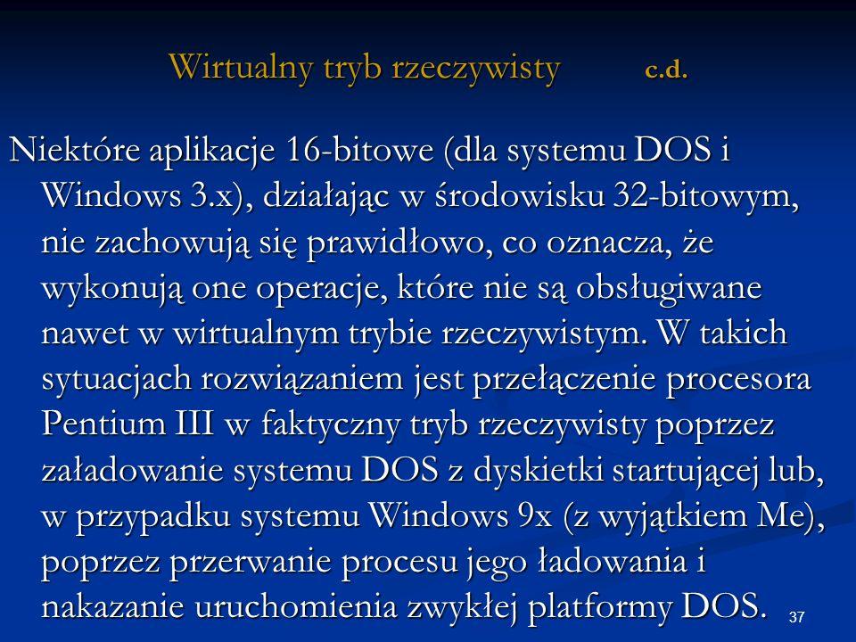 37 Wirtualny tryb rzeczywisty c.d.