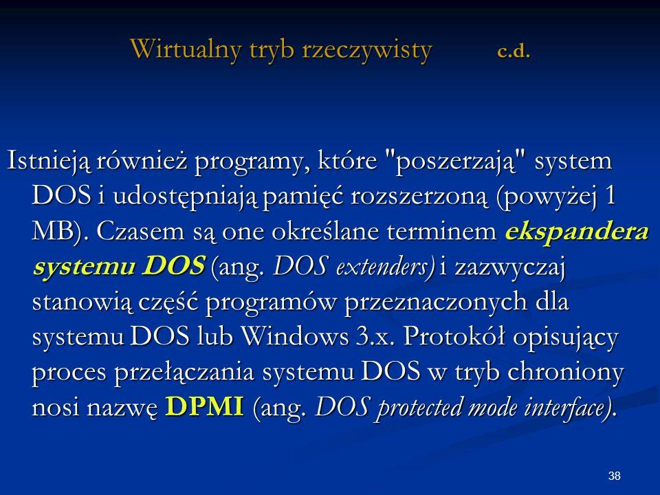 38 Wirtualny tryb rzeczywisty c.d.