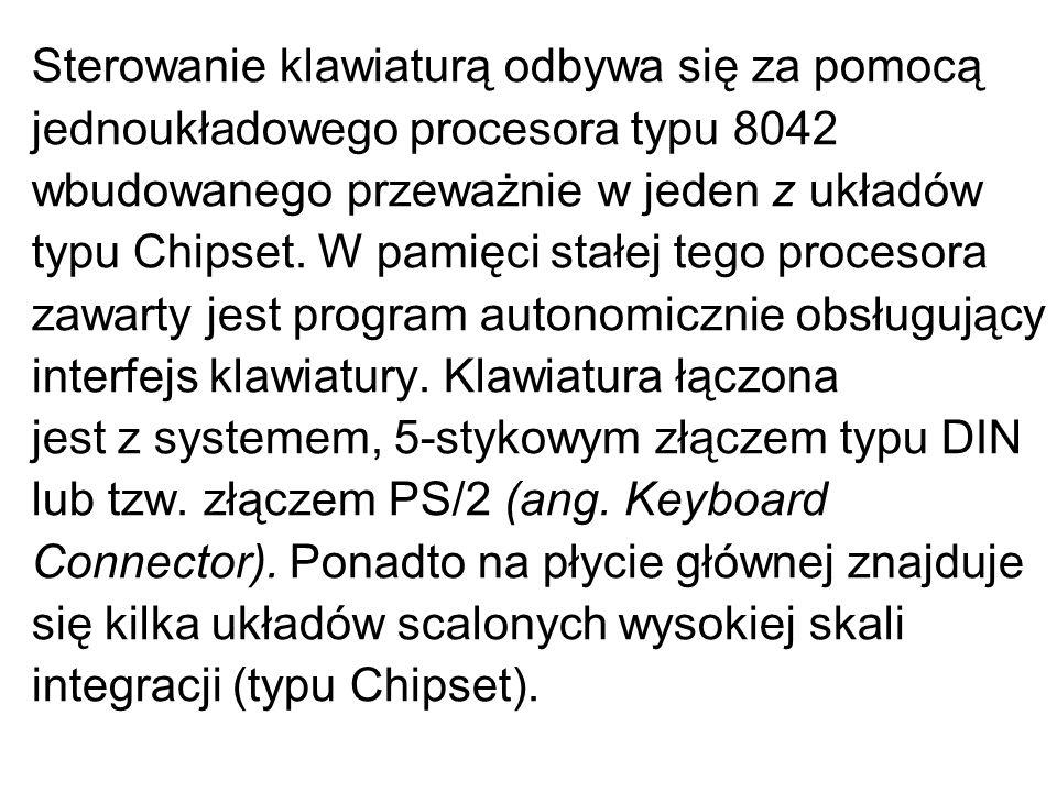 Sterowanie klawiaturą odbywa się za pomocą jednoukładowego procesora typu 8042 wbudowanego przeważnie w jeden z układów typu Chipset. W pamięci stałej