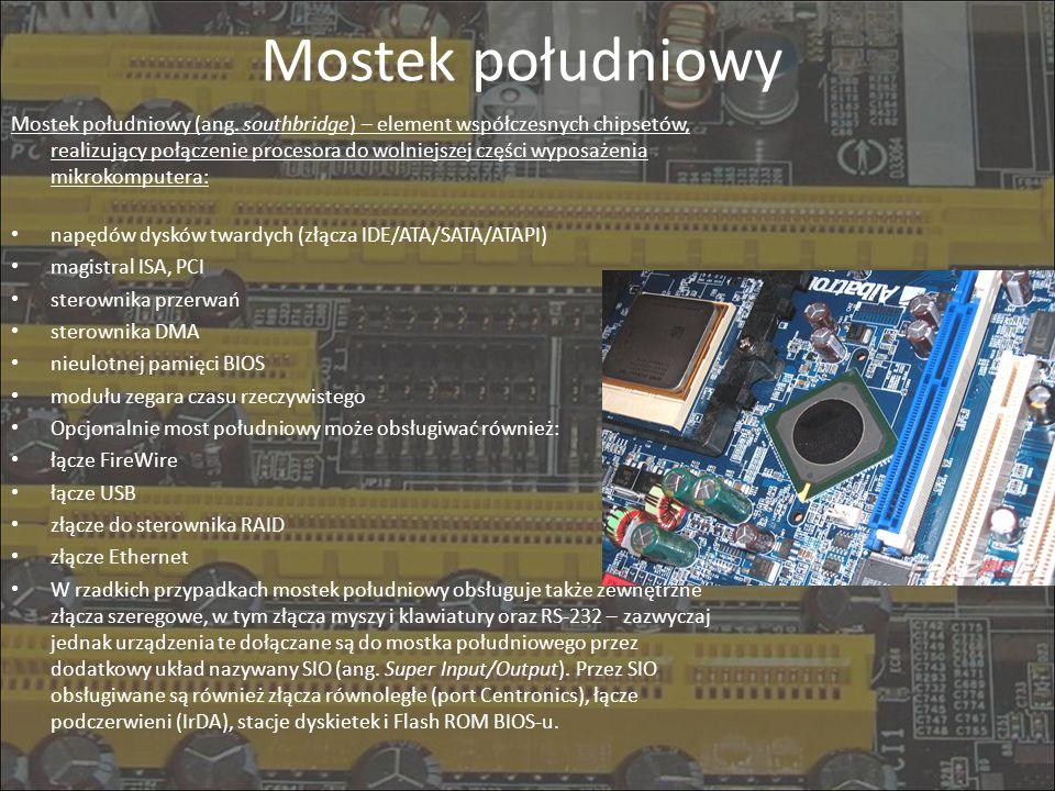 Mostek południowy Mostek południowy (ang. southbridge) – element współczesnych chipsetów, realizujący połączenie procesora do wolniejszej części wypos