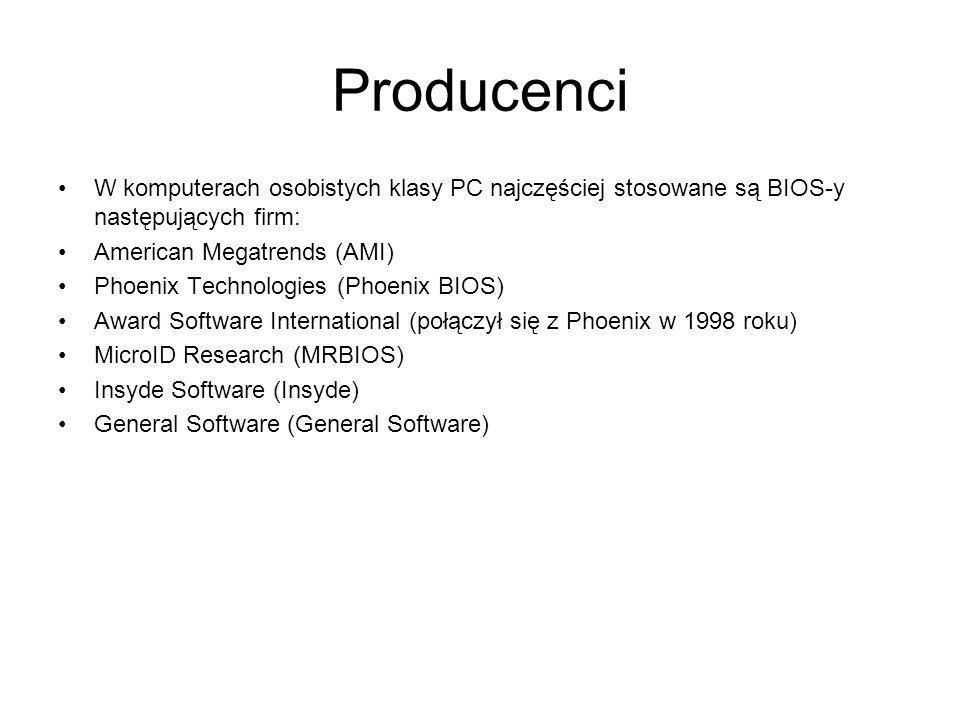 Producenci W komputerach osobistych klasy PC najczęściej stosowane są BIOS-y następujących firm: American Megatrends (AMI) Phoenix Technologies (Phoen