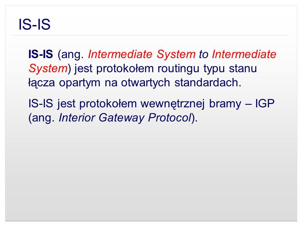 IS-IS (ang. Intermediate System to Intermediate System) jest protokołem routingu typu stanu łącza opartym na otwartych standardach. IS-IS jest protoko