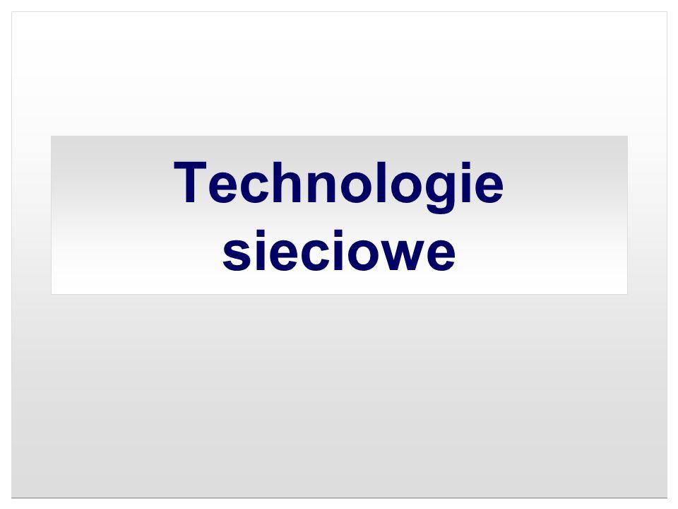 Technologie sieciowe