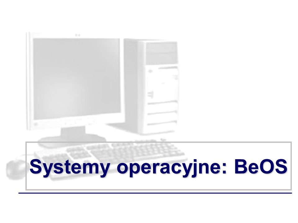 Systemy operacyjne: BeOS