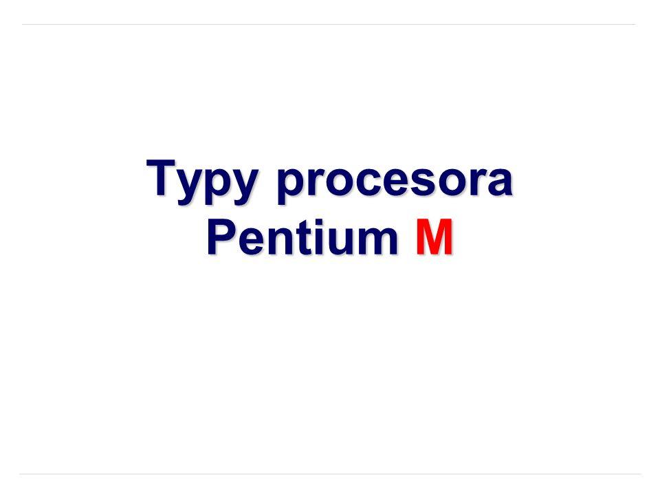 Typy procesora Pentium M