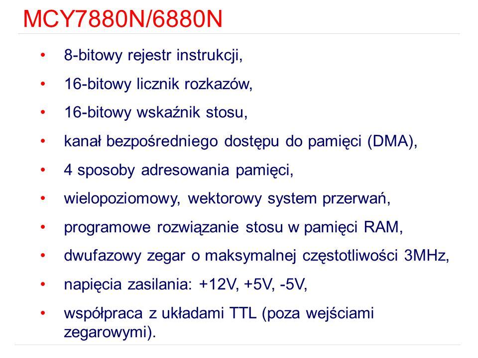 MCY7880N/6880N 8-bitowy rejestr instrukcji, 16-bitowy licznik rozkazów, 16-bitowy wskaźnik stosu, kanał bezpośredniego dostępu do pamięci (DMA), 4 spo