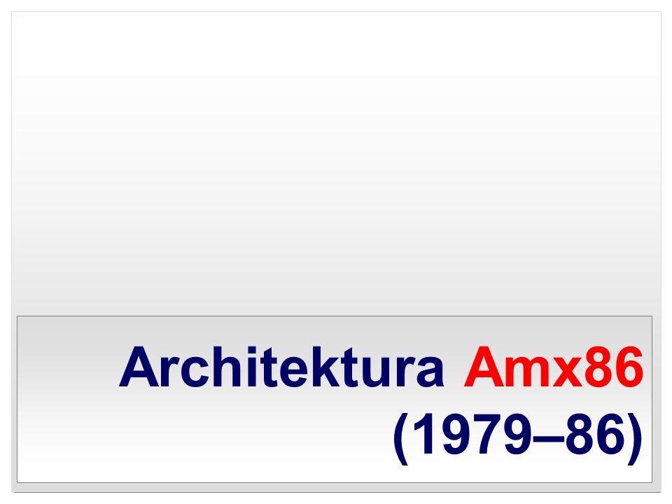 Architektura Amx86 (1979–86)