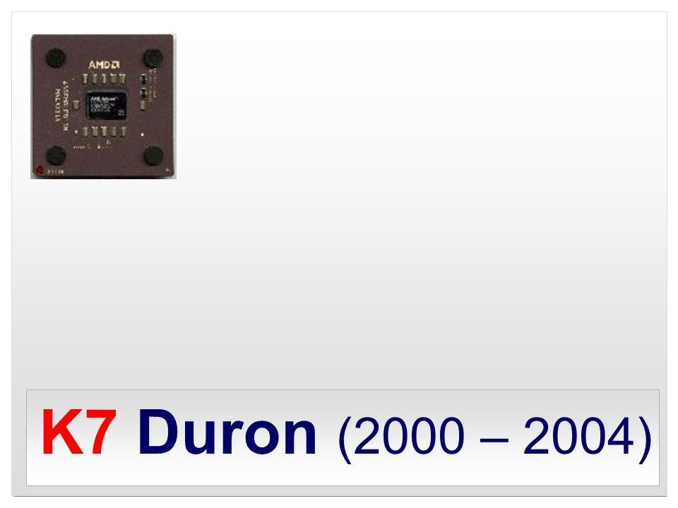 K7 Duron (2000 – 2004)