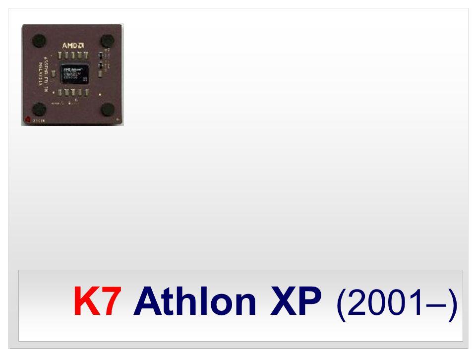 K7 Athlon XP (2001–)
