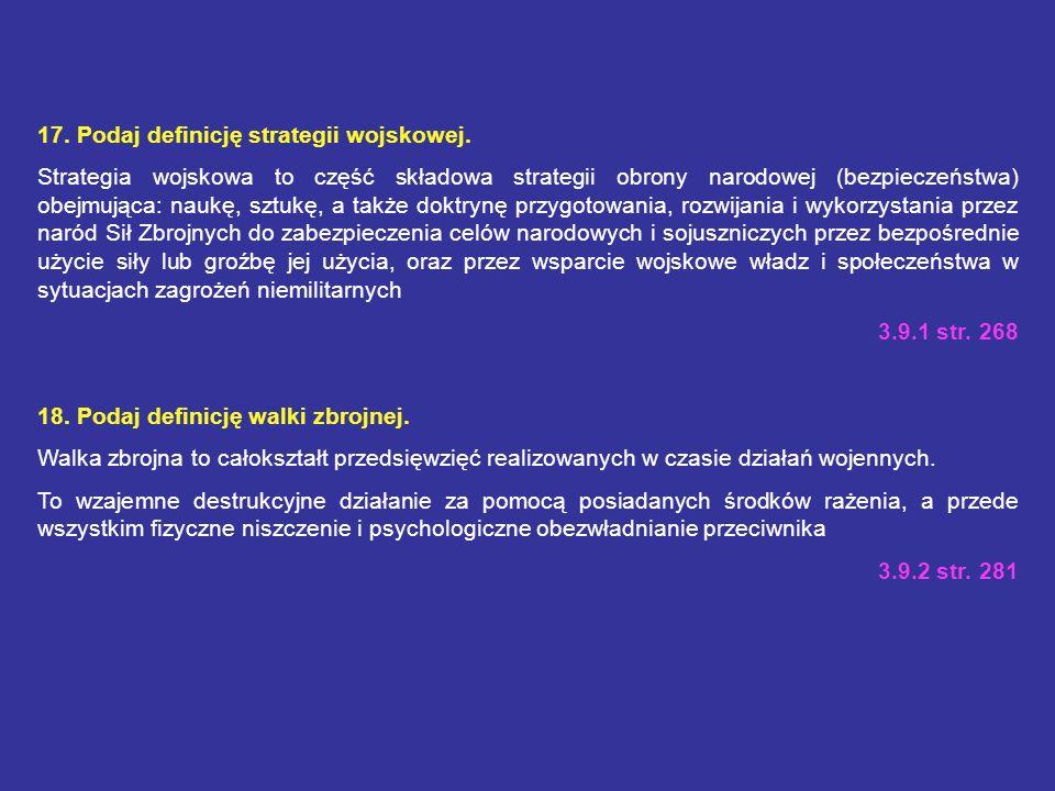 12. W naszym kraju obowiązują następujące stany gotowości obronnej państwa, jakie? I - stała, II - podwyższona gotowość, III -pełna gotowość obronna 3