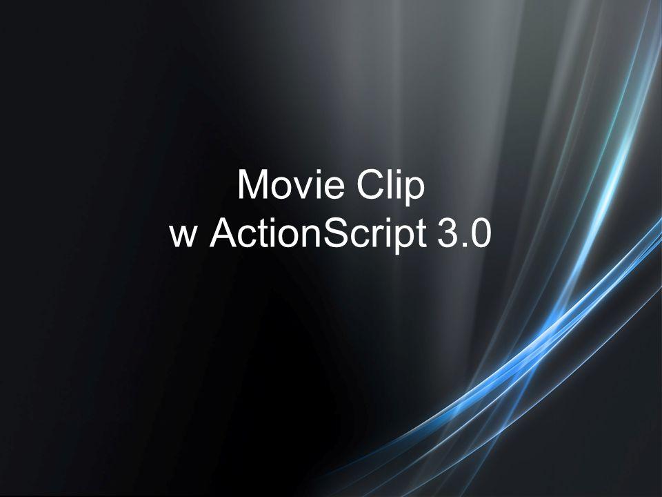 Movie Clip w ActionScript 3.0