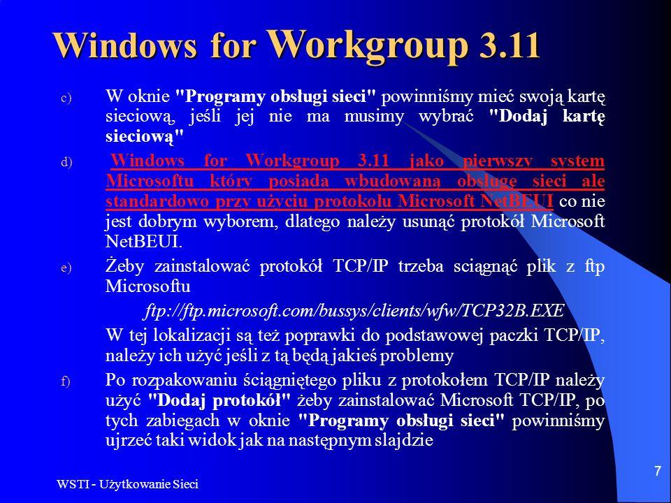 WSTI - Użytkowanie Sieci 7 c) W oknie