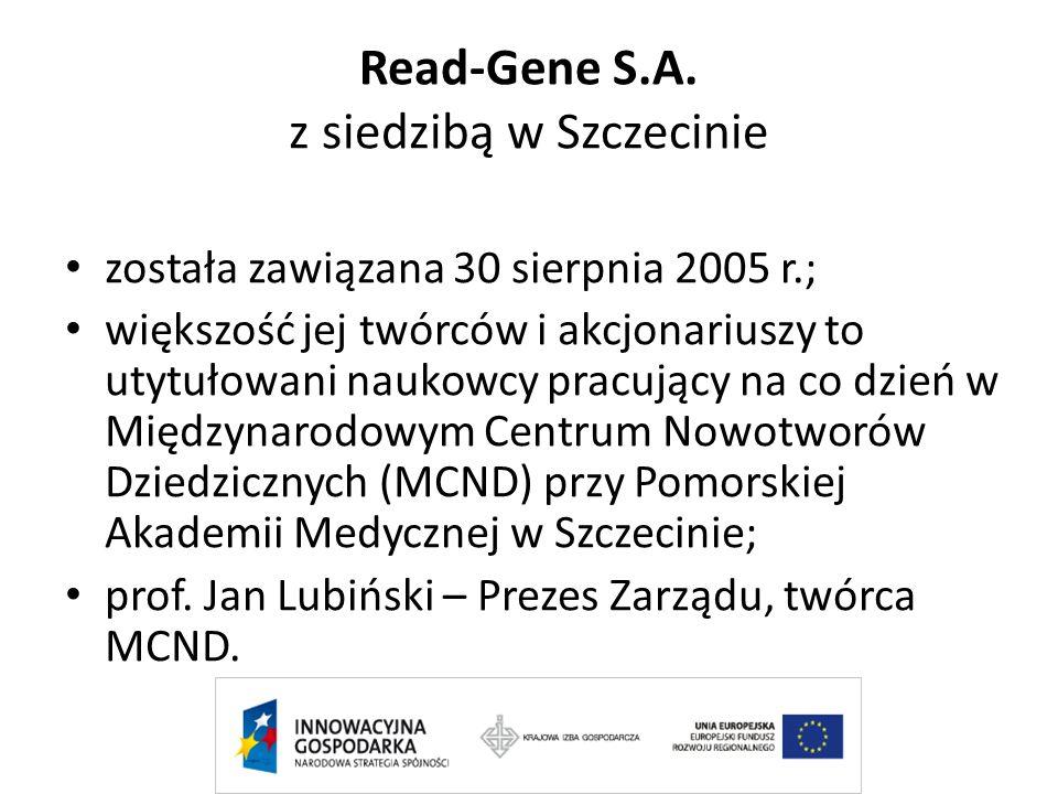 Read-Gene S.A. z siedzibą w Szczecinie została zawiązana 30 sierpnia 2005 r.; większość jej twórców i akcjonariuszy to utytułowani naukowcy pracujący