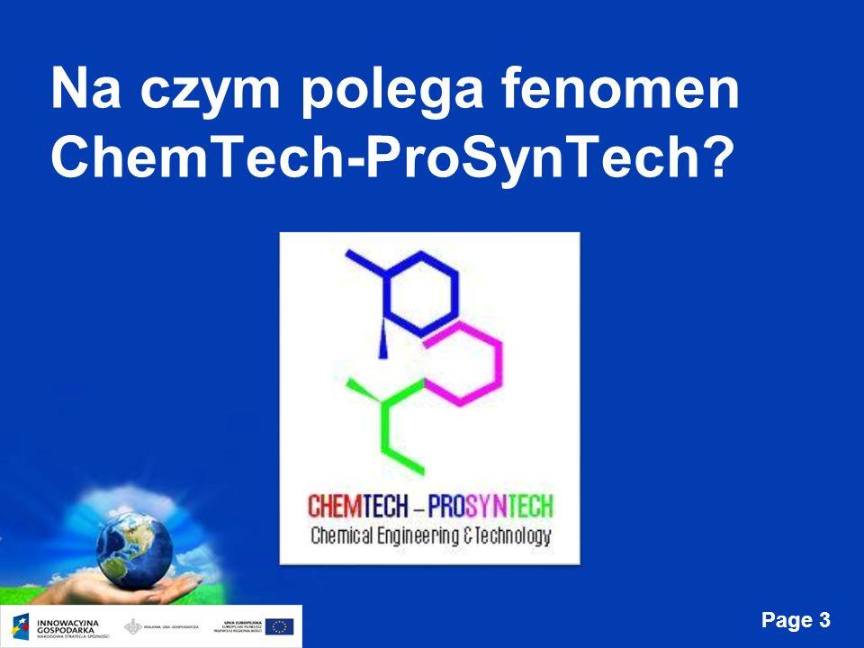 Page 3 Na czym polega fenomen ChemTech-ProSynTech?