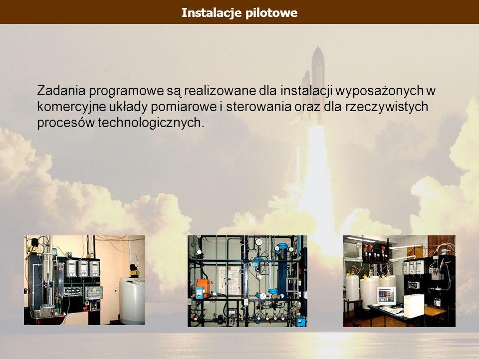 Zadania programowe są realizowane dla instalacji wyposażonych w komercyjne układy pomiarowe i sterowania oraz dla rzeczywistych procesów technologiczn