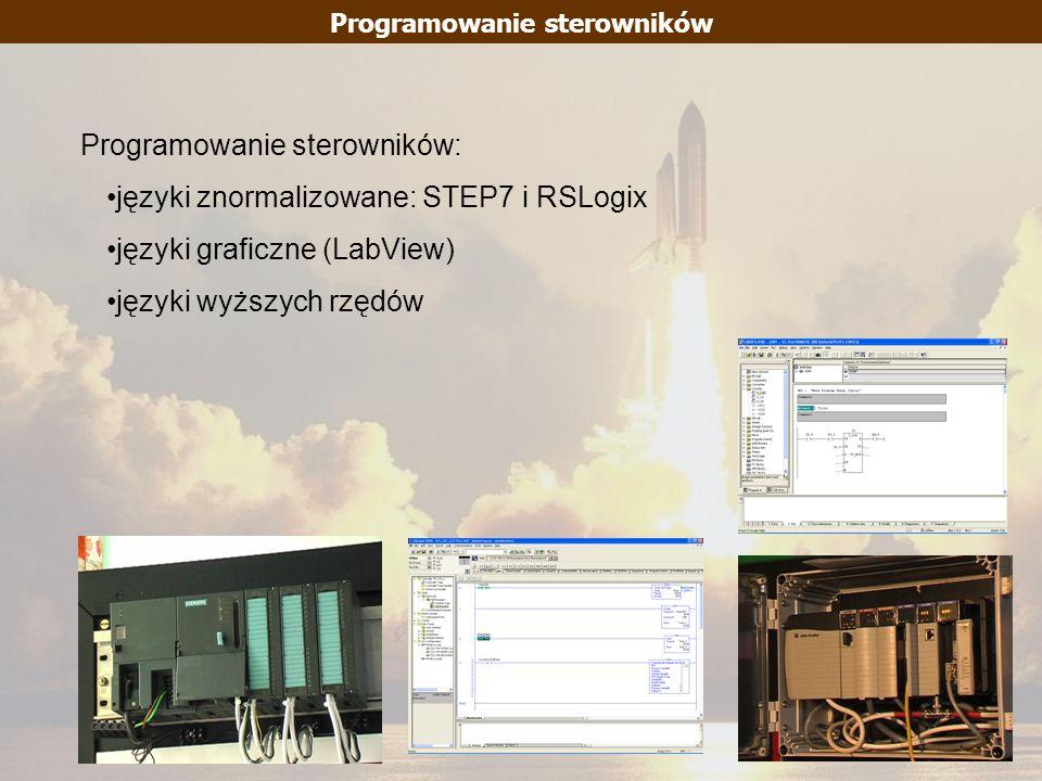 Programowanie sterowników Programowanie sterowników: języki znormalizowane: STEP7 i RSLogix języki graficzne (LabView) języki wyższych rzędów