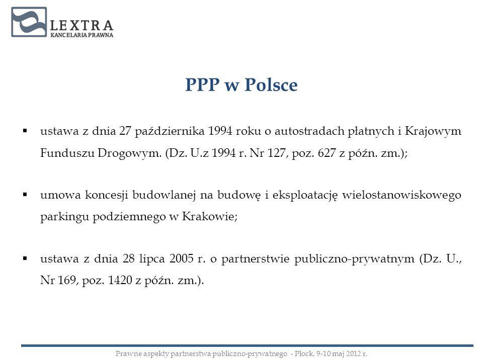 ustawa z dnia 27 października 1994 roku o autostradach płatnych i Krajowym Funduszu Drogowym. (Dz. U.z 1994 r. Nr 127, poz. 627 z późn. zm.); umowa ko