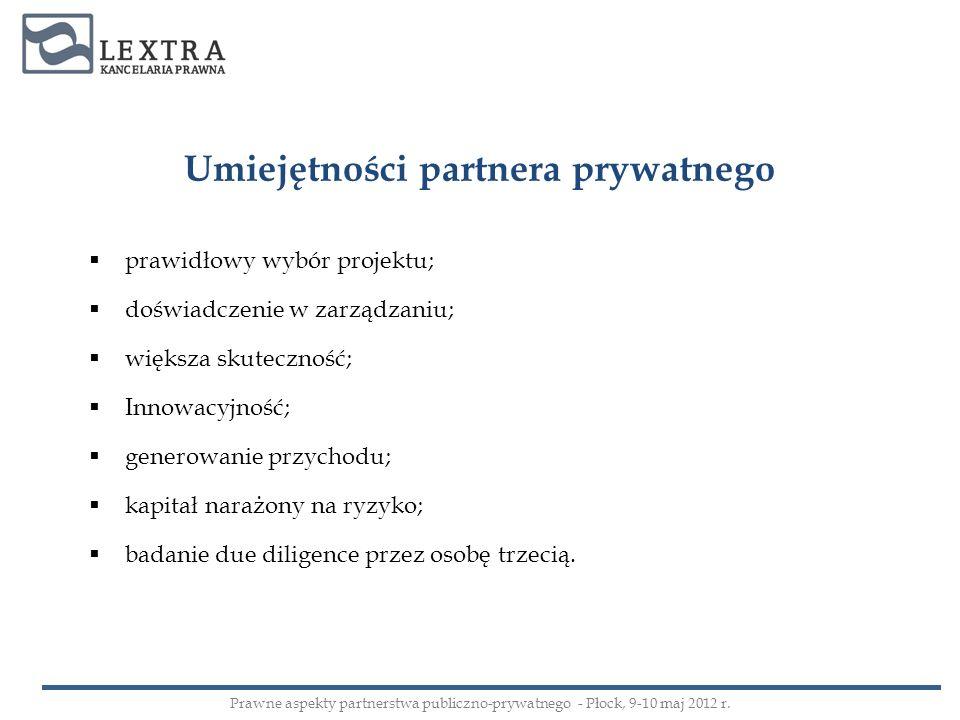 Sektor wodno – kanalizacyjny Prawne aspekty partnerstwa publiczno-prywatnego - Płock, 9-10 maj 2012 r.