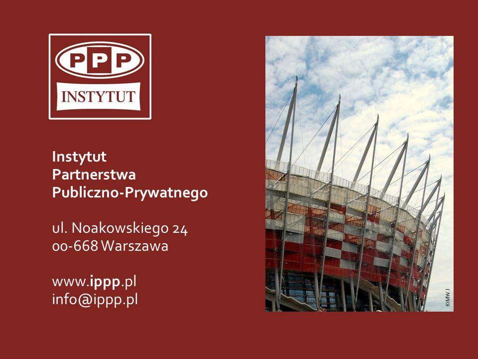 Instytut Partnerstwa Publiczno-Prywatnego ul. Noakowskiego 24 00-668 Warszawa www.ippp.pl info@ippp.pl ©MWJ