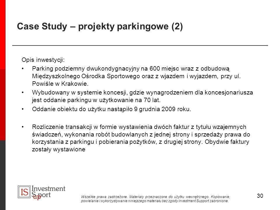 Case Study – projekty parkingowe (2) Opis inwestycji: Parking podziemny dwukondygnacyjny na 600 miejsc wraz z odbudową Międzyszkolnego Ośrodka Sportowego oraz z wjazdem i wyjazdem, przy ul.