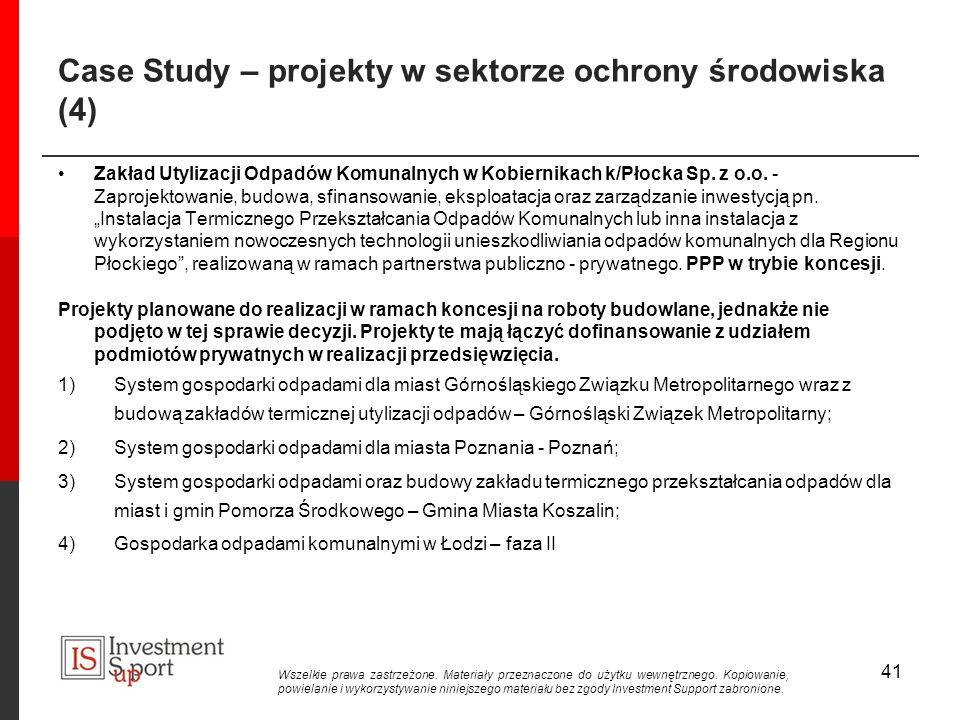 Case Study – projekty w sektorze ochrony środowiska (4) Zakład Utylizacji Odpadów Komunalnych w Kobiernikach k/Płocka Sp.