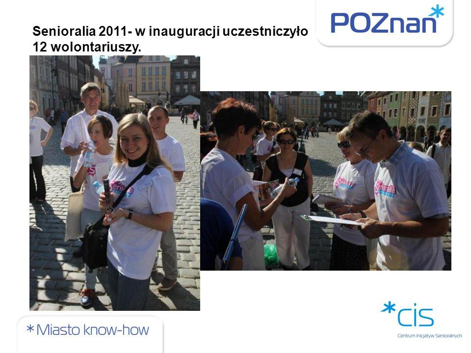 Senioralia 2011- w inauguracji uczestniczyło 12 wolontariuszy.