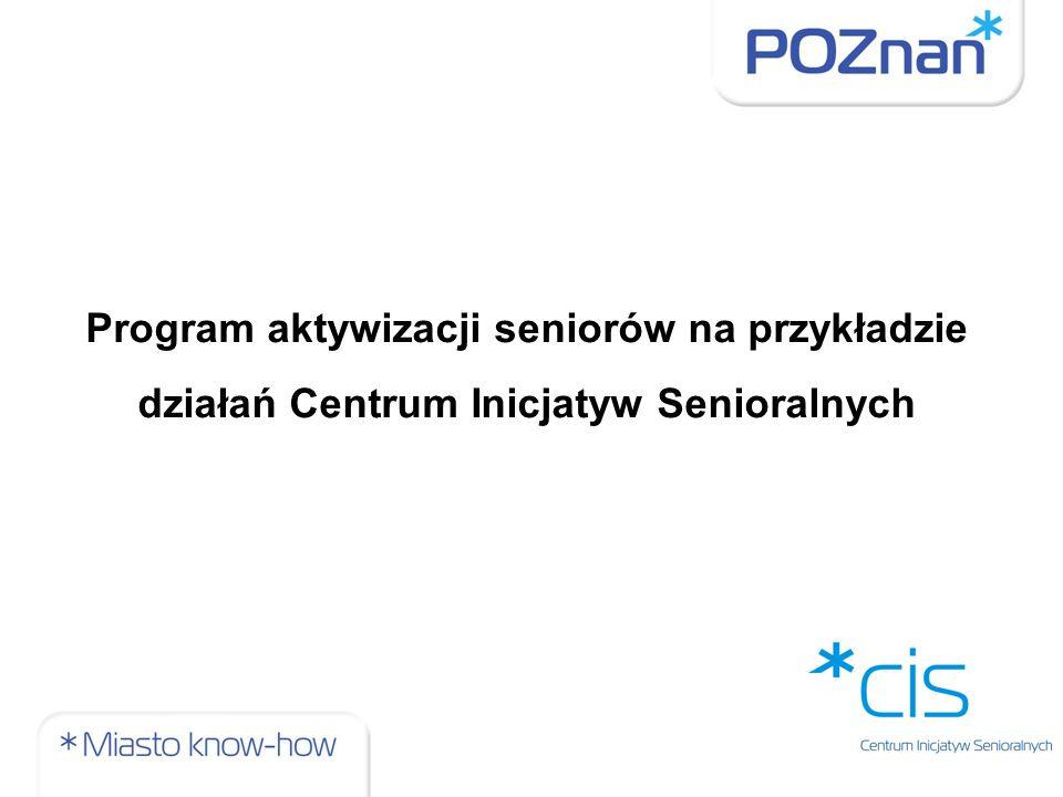 Centrum Inicjatyw Senioralnych jest miejską jednostką administracyjną Centrum IS powstało dzięki inicjatywie Miejskiej Rady Seniorów i w odpowiedzi na potrzeby społeczne W Centrum IS pracujemy po to, by podnieść jakość życia poznańskich seniorów Jakość życia poznańskich seniorów podnosimy dzięki skutecznej pracy w zespole Centrum, współpracy międzysektorowej na terenie Poznania, Wielkopolski i kraju oraz współpracy międzynarodowej