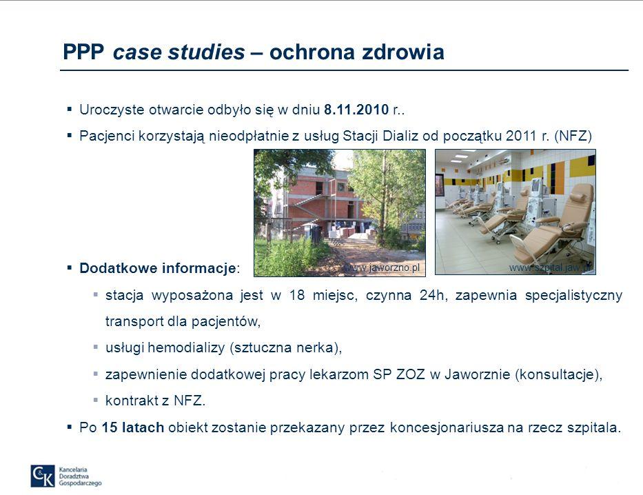 PPP case studies – ochrona zdrowia Uroczyste otwarcie odbyło się w dniu 8.11.2010 r..
